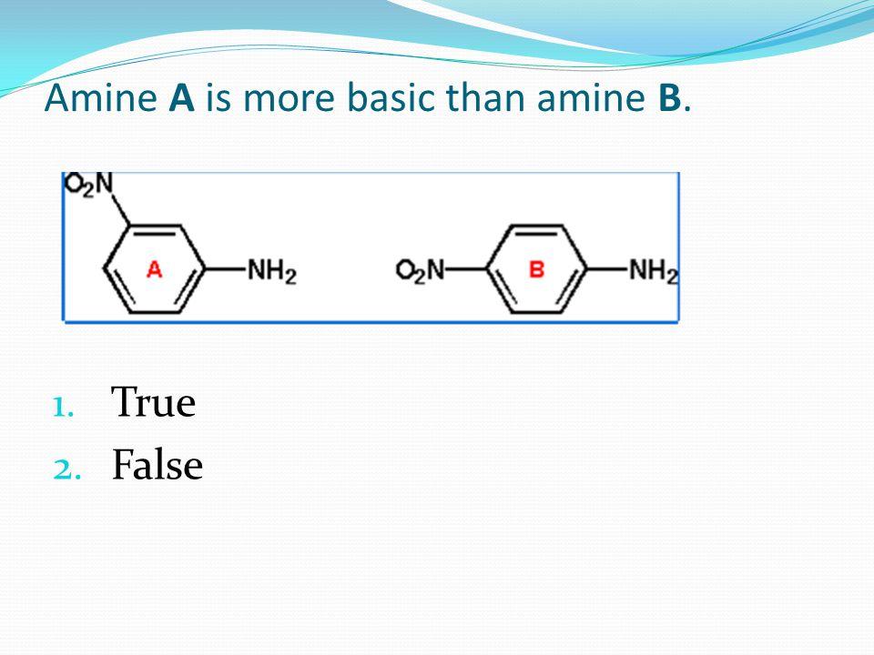 Amine A is more basic than amine B.
