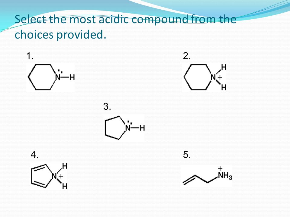 Select the most acidic compound from the choices provided.