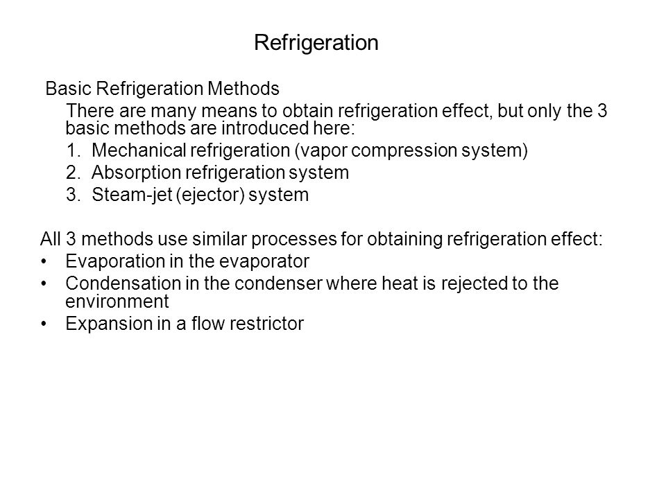 Refrigeration Basic Refrigeration Methods