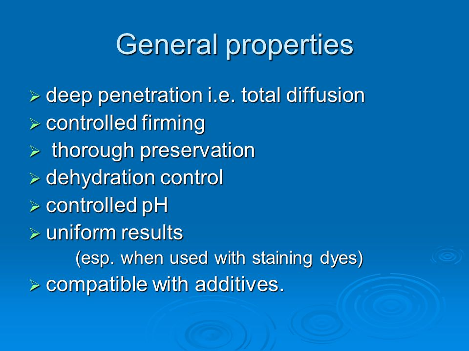 General properties deep penetration i.e. total diffusion