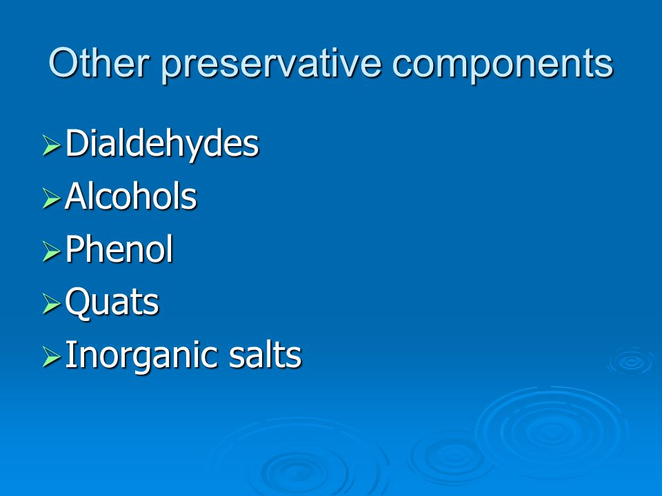 Other preservative components