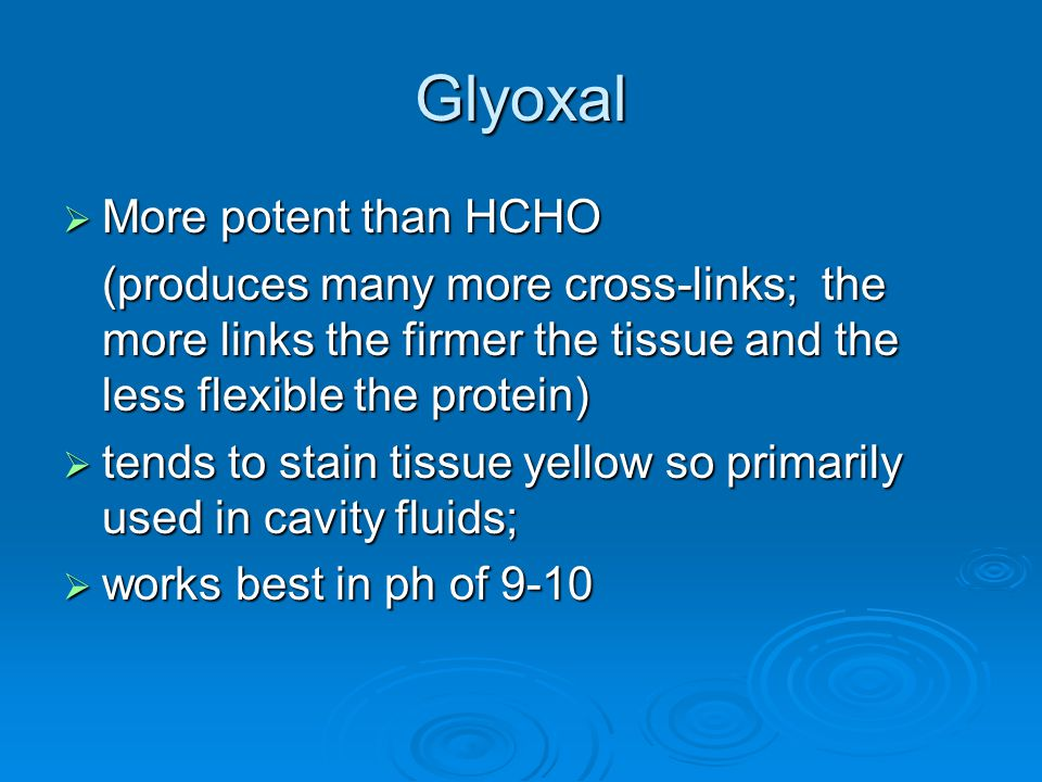 Glyoxal More potent than HCHO