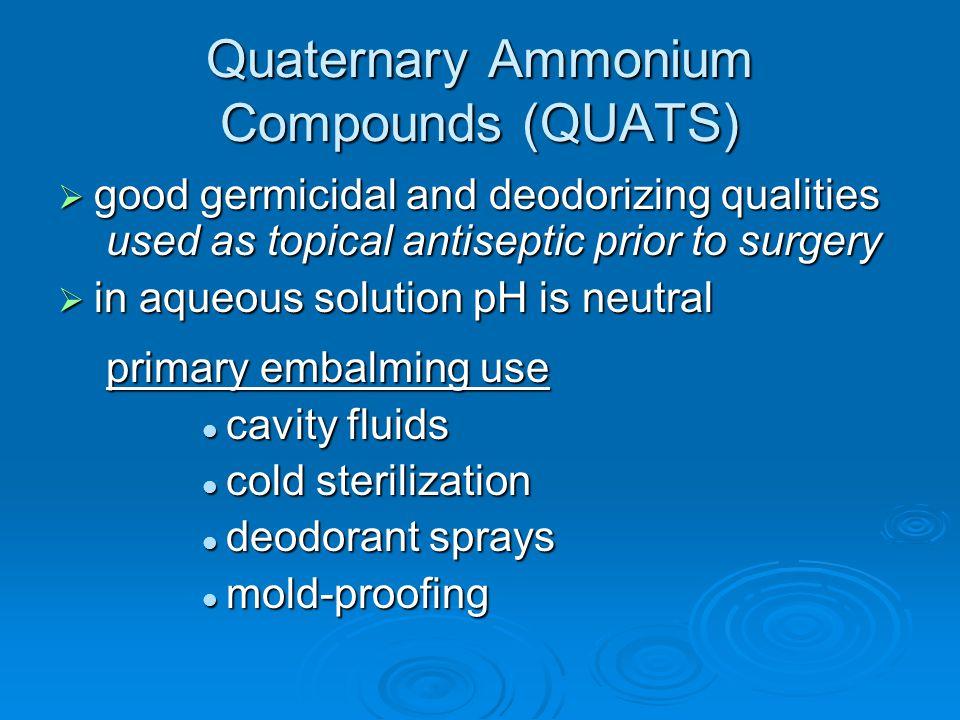 Quaternary Ammonium Compounds (QUATS)