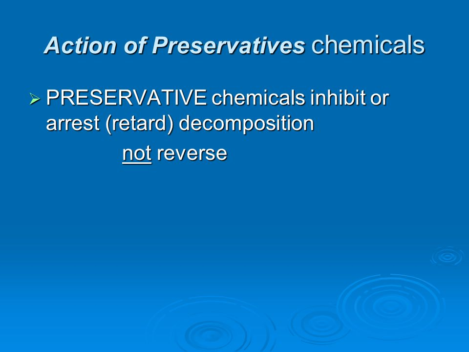 Action of Preservatives chemicals