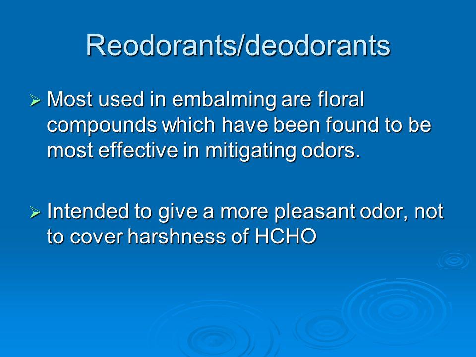 Reodorants/deodorants