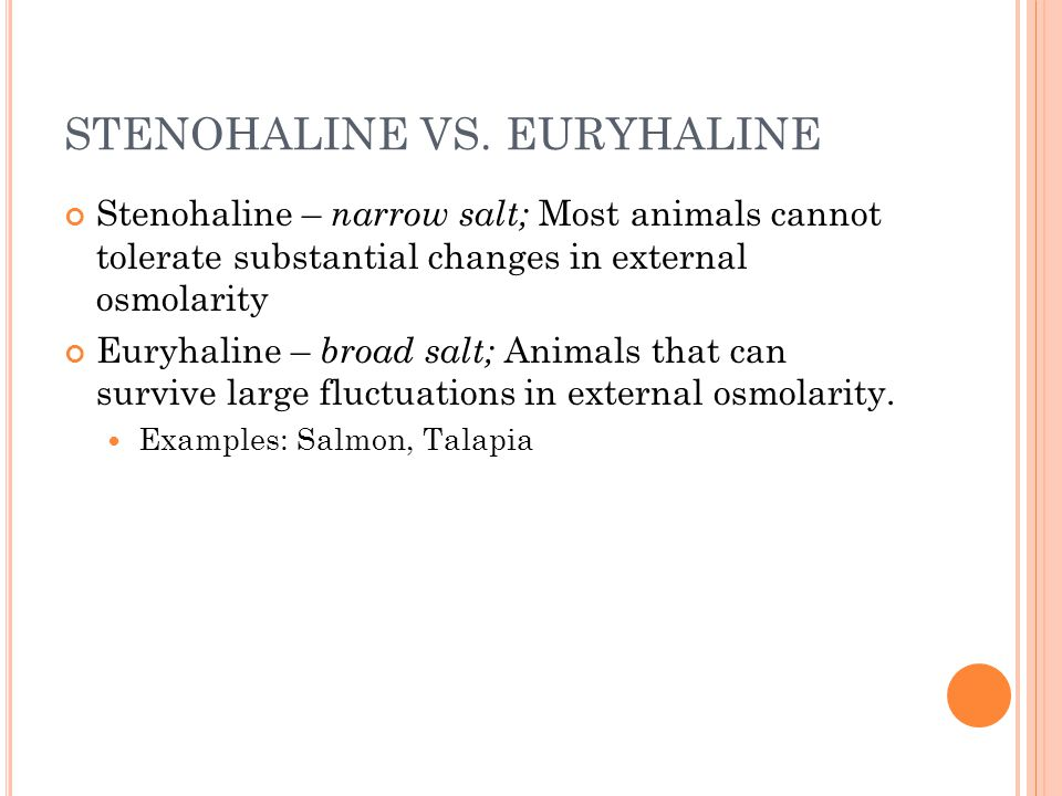 STENOHALINE VS. EURYHALINE