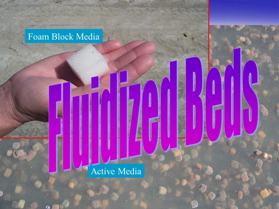 Foam Block Media Fluidized Beds Active Media