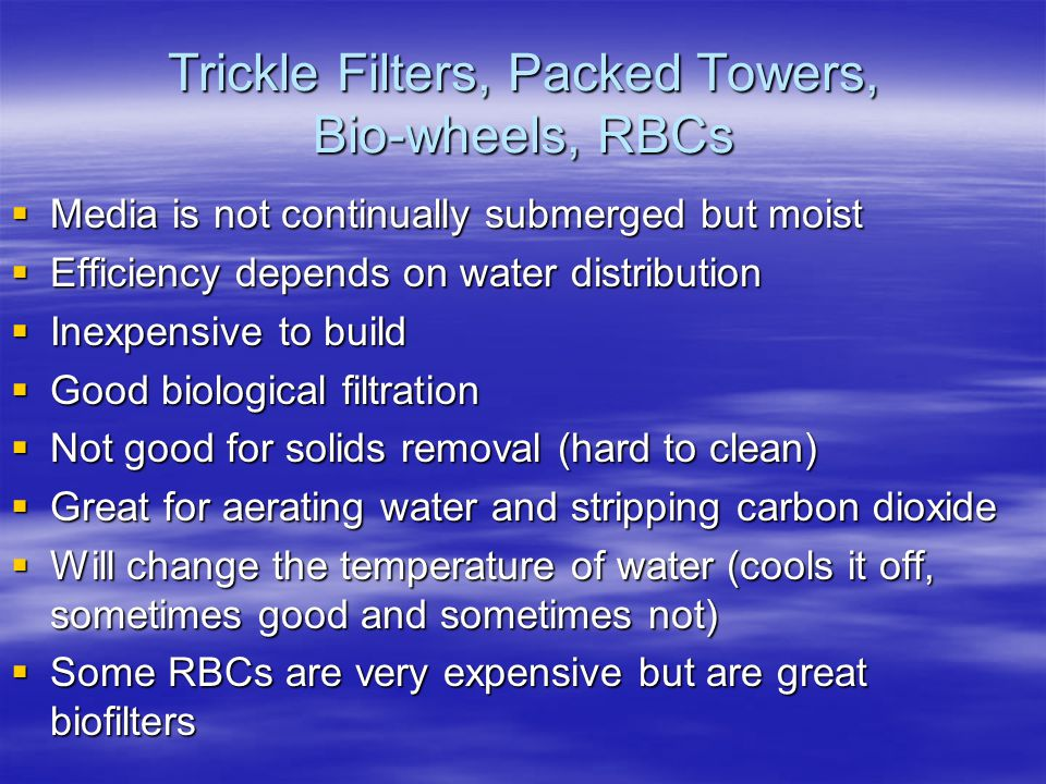 Trickle Filters, Packed Towers, Bio-wheels, RBCs