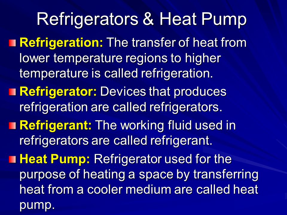 Refrigerators & Heat Pump