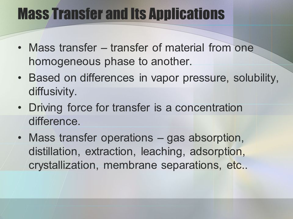 Mass Transfer and Its Applications
