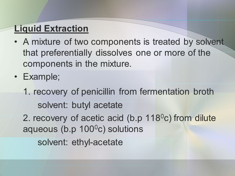 1. recovery of penicillin from fermentation broth