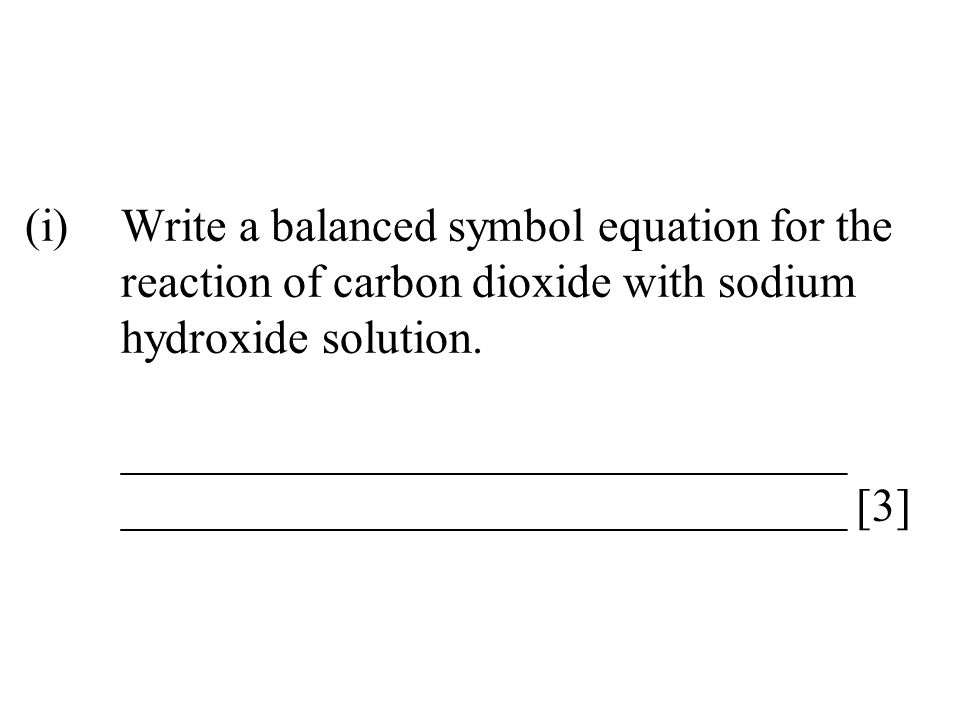 (i). Write a balanced symbol equation for the