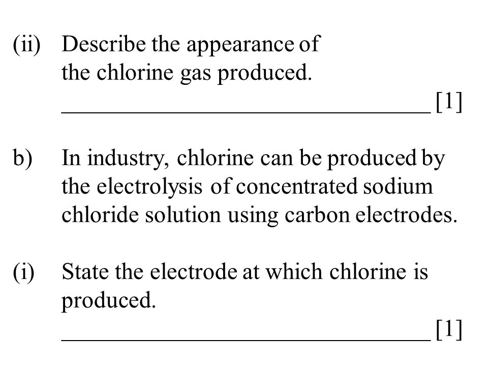 (ii). Describe the appearance of. the chlorine gas produced