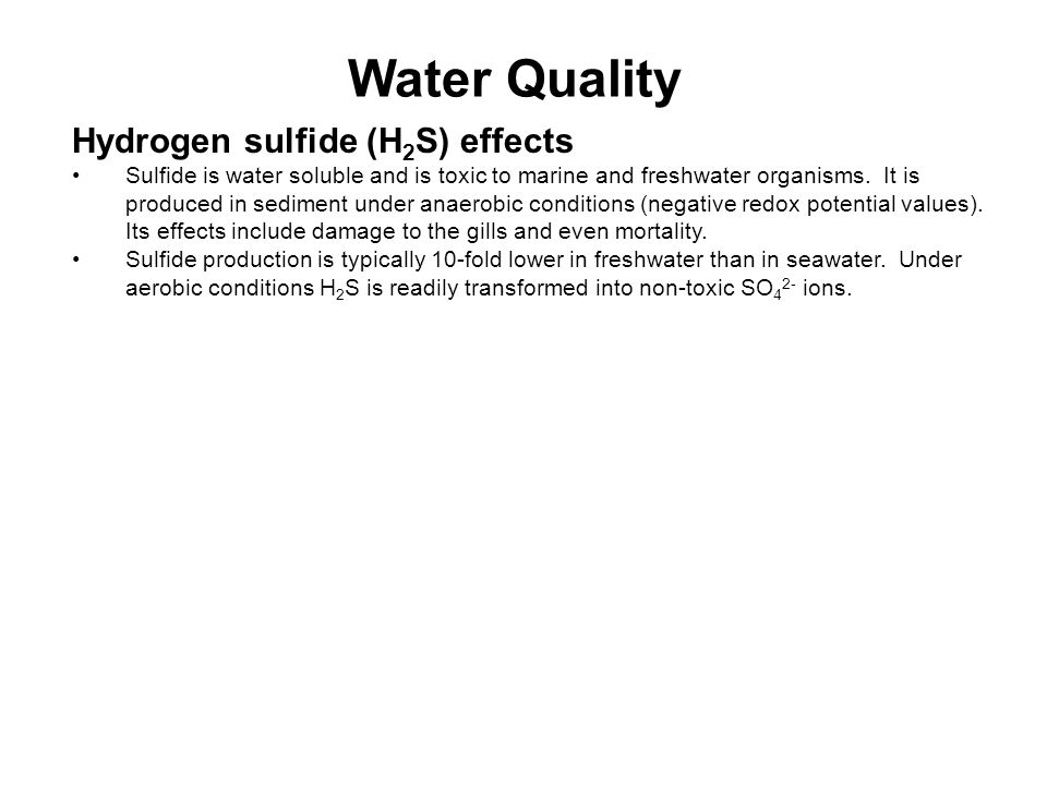 Water Quality Hydrogen sulfide (H2S) effects