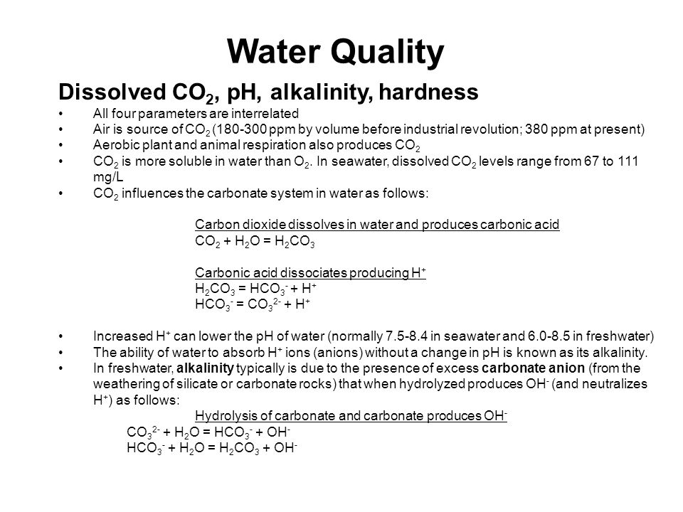 Water Quality Dissolved CO2, pH, alkalinity, hardness