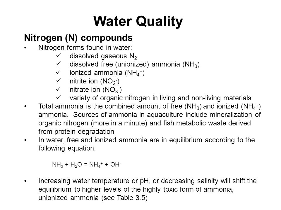 Water Quality Nitrogen (N) compounds Nitrogen forms found in water: