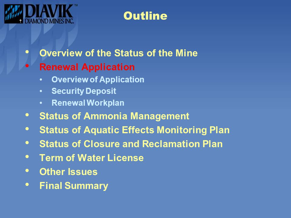 Outline Overview of the Status of the Mine Renewal Application