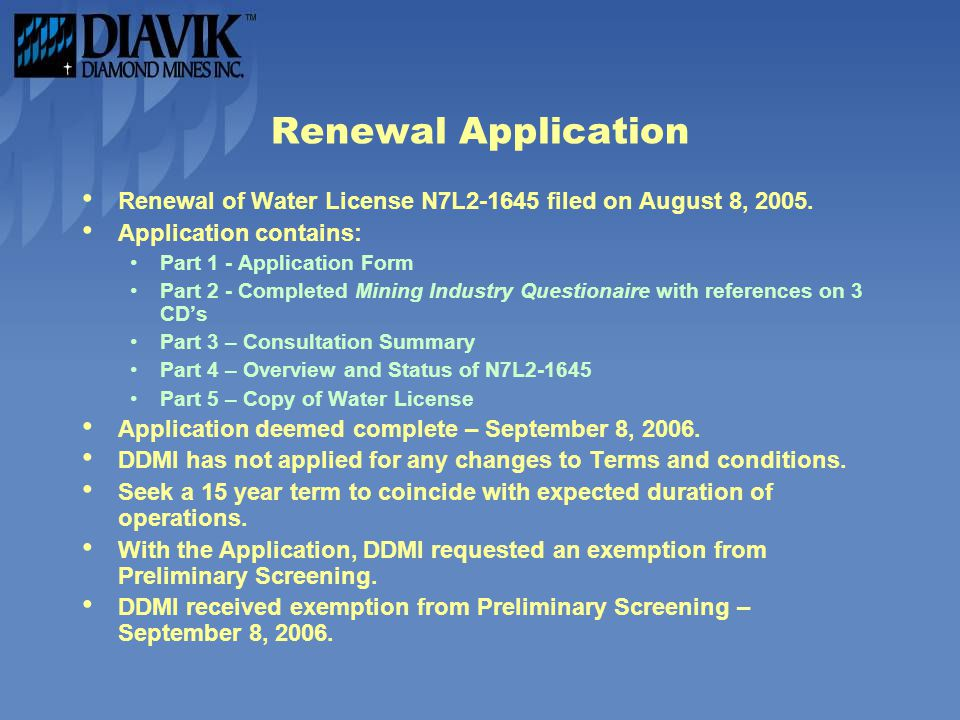 Renewal Application Renewal of Water License N7L2-1645 filed on August 8, 2005. Application contains: