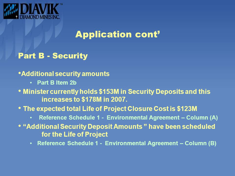 Application cont' Part B - Security Additional security amounts