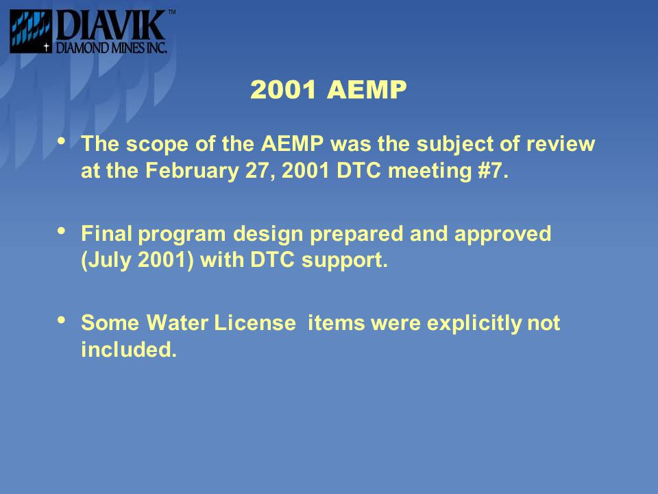 2001 AEMP The scope of the AEMP was the subject of review at the February 27, 2001 DTC meeting #7.