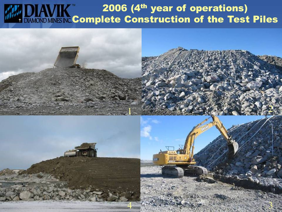 2006 (4th year of operations) Complete Construction of the Test Piles