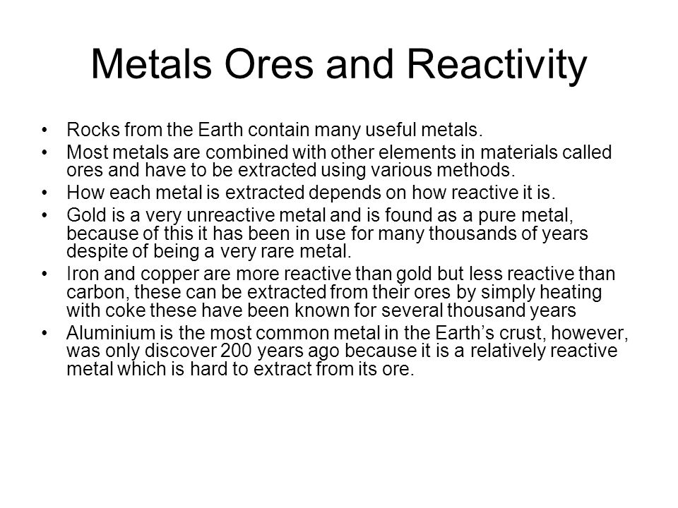 Metals Ores and Reactivity
