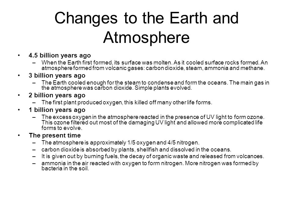 Changes to the Earth and Atmosphere