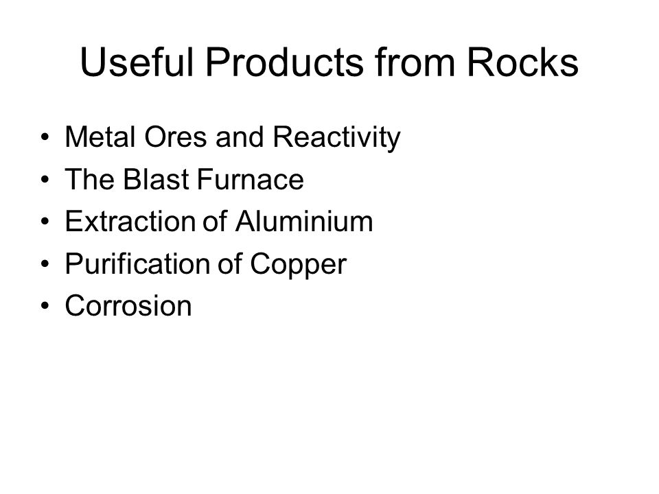 Useful Products from Rocks