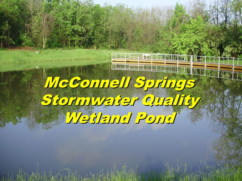McConnell Springs Stormwater Quality Wetland Pond