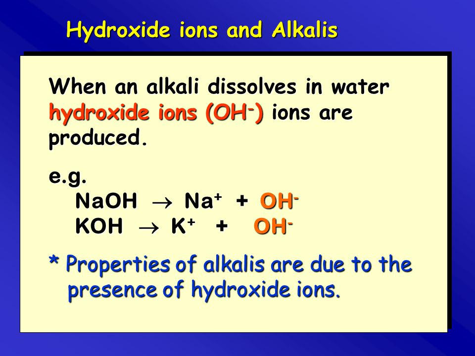 Hydroxide ions and Alkalis