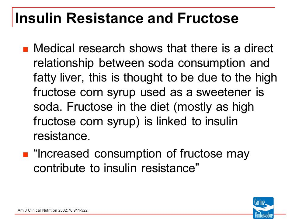 Insulin Resistance and Fructose
