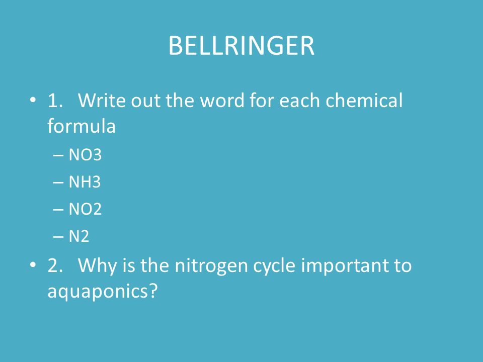 BELLRINGER 1. Write out the word for each chemical formula