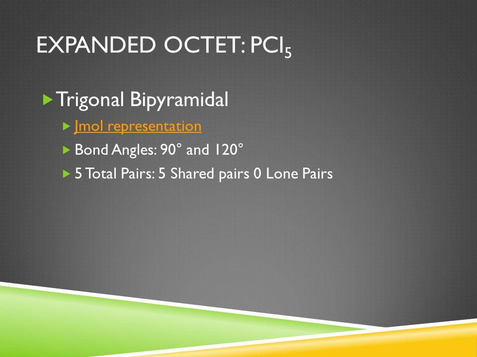 Expanded Octet: PCl5 Trigonal Bipyramidal Jmol representation