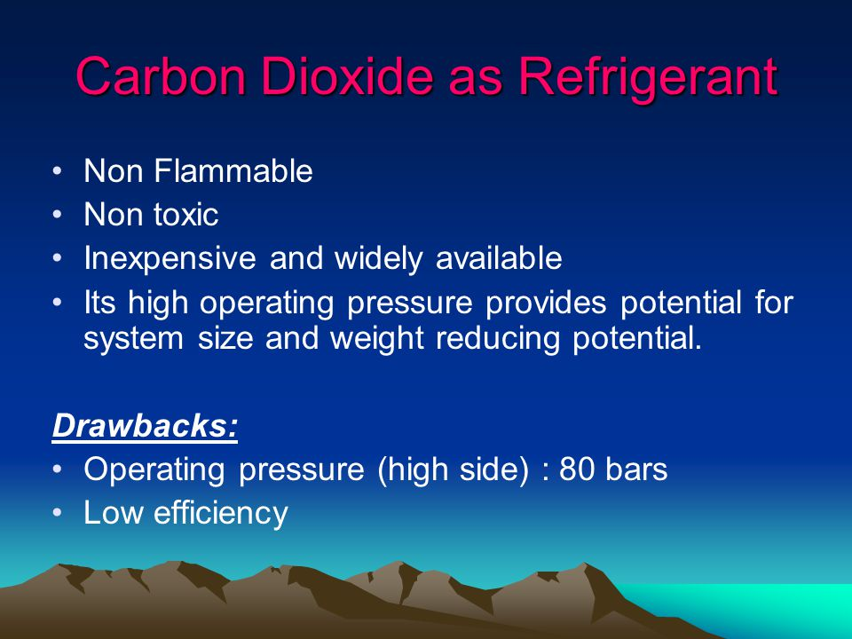 Carbon Dioxide as Refrigerant