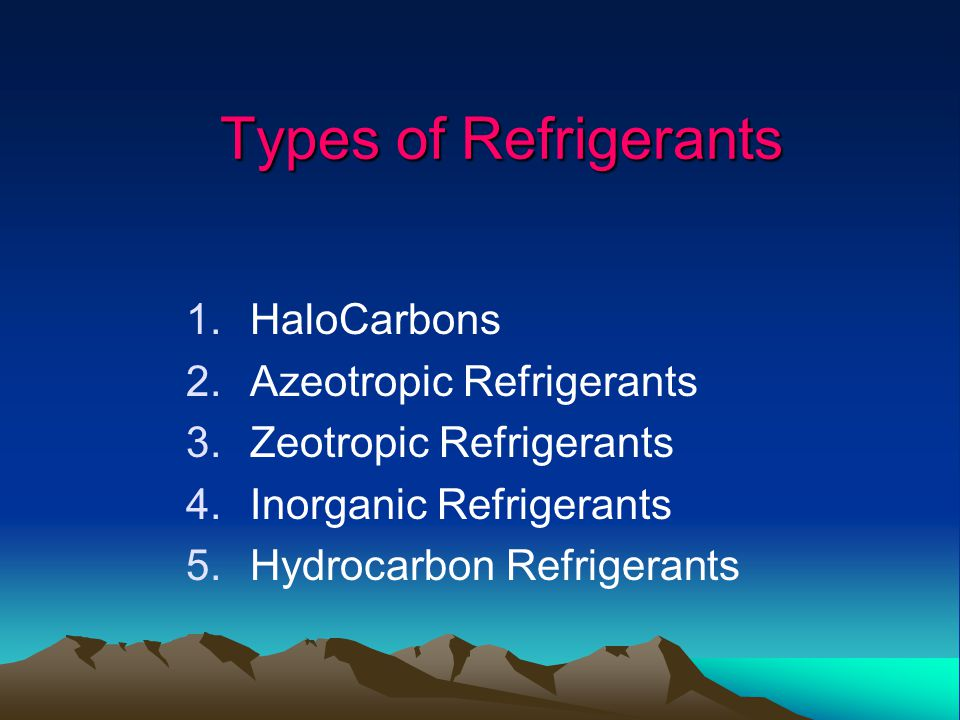 Types of Refrigerants HaloCarbons Azeotropic Refrigerants