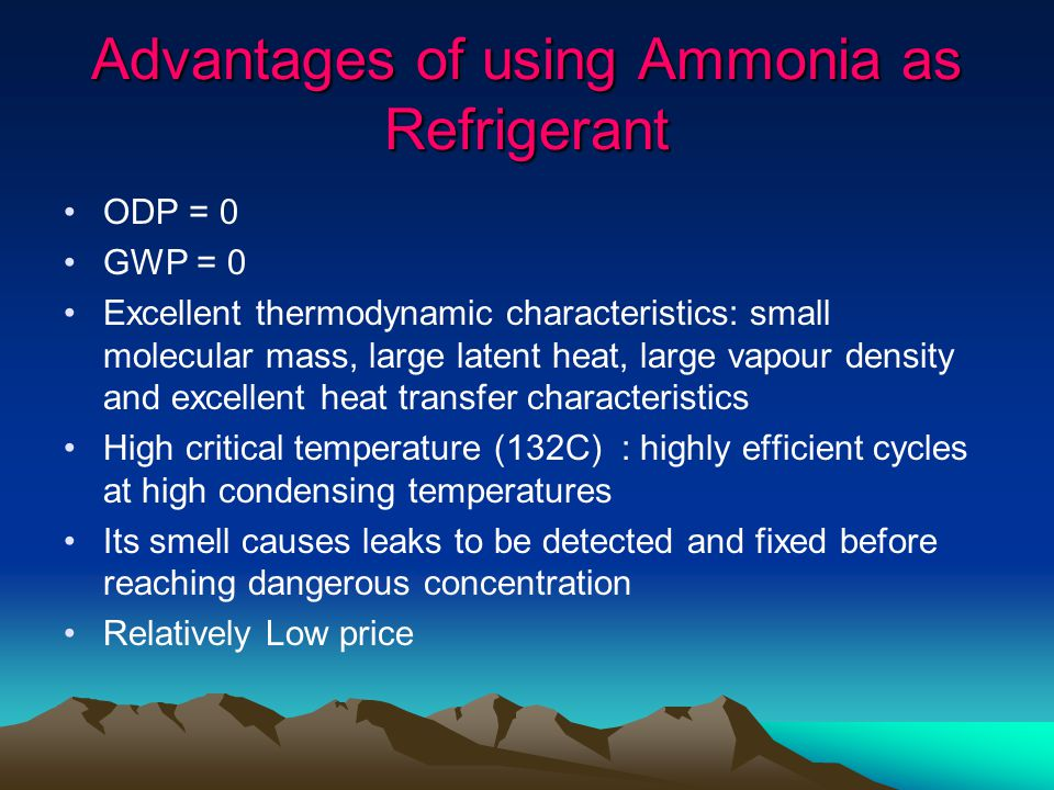 Advantages of using Ammonia as Refrigerant