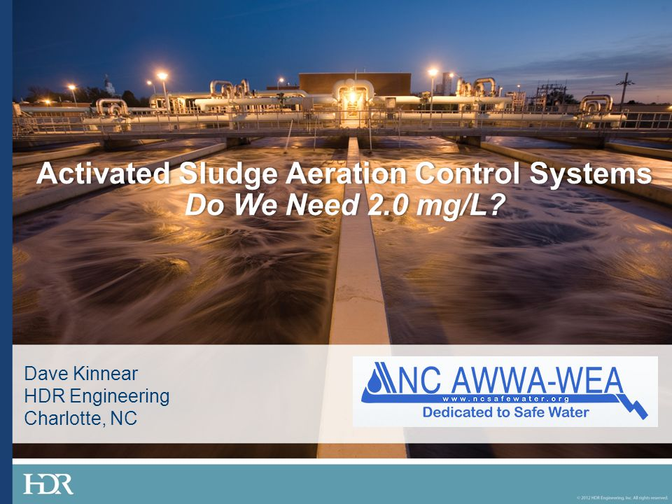 Activated Sludge Aeration Control Systems Do We Need 2.0 mg/L