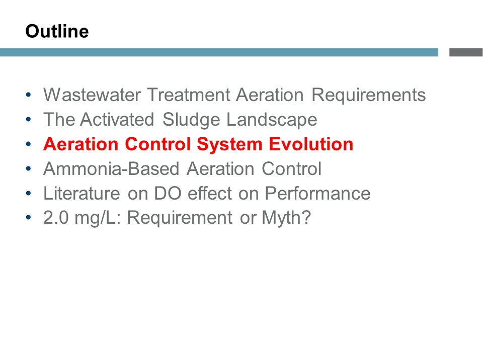 Outline Wastewater Treatment Aeration Requirements. The Activated Sludge Landscape. Aeration Control System Evolution.
