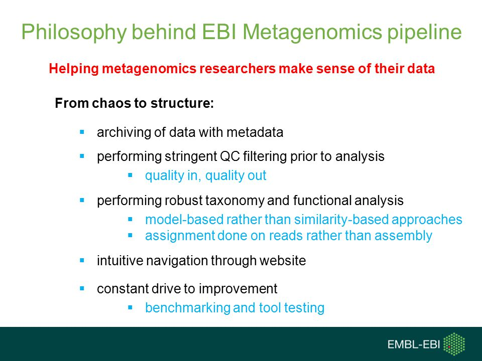 Philosophy behind EBI Metagenomics pipeline