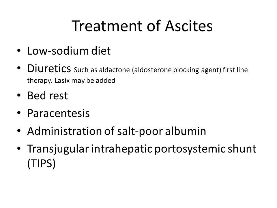 Treatment of Ascites Low-sodium diet
