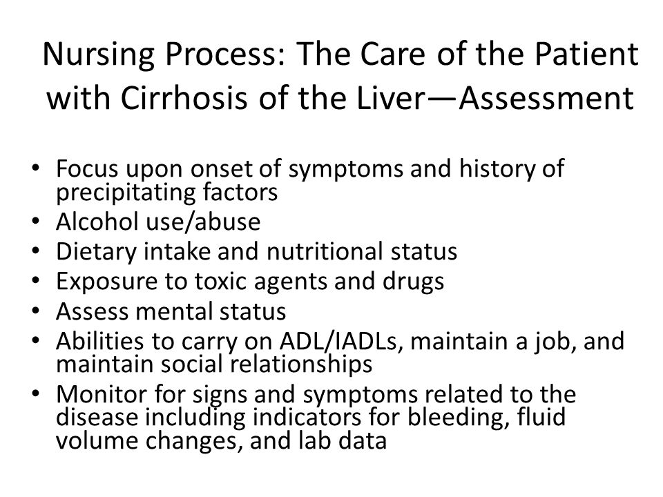 treatment of cirrhosis of the liver nursing essay National institutes of health recommendations the national institutes of health (nih) recommends nucleos(t)ide therapy for the treatment of patients with acute liver failure, as well as cirrhotic patients who are hbv dna positive and those with clinical complications, cirrhosis or advanced fibrosis with positive serum hbv dna.