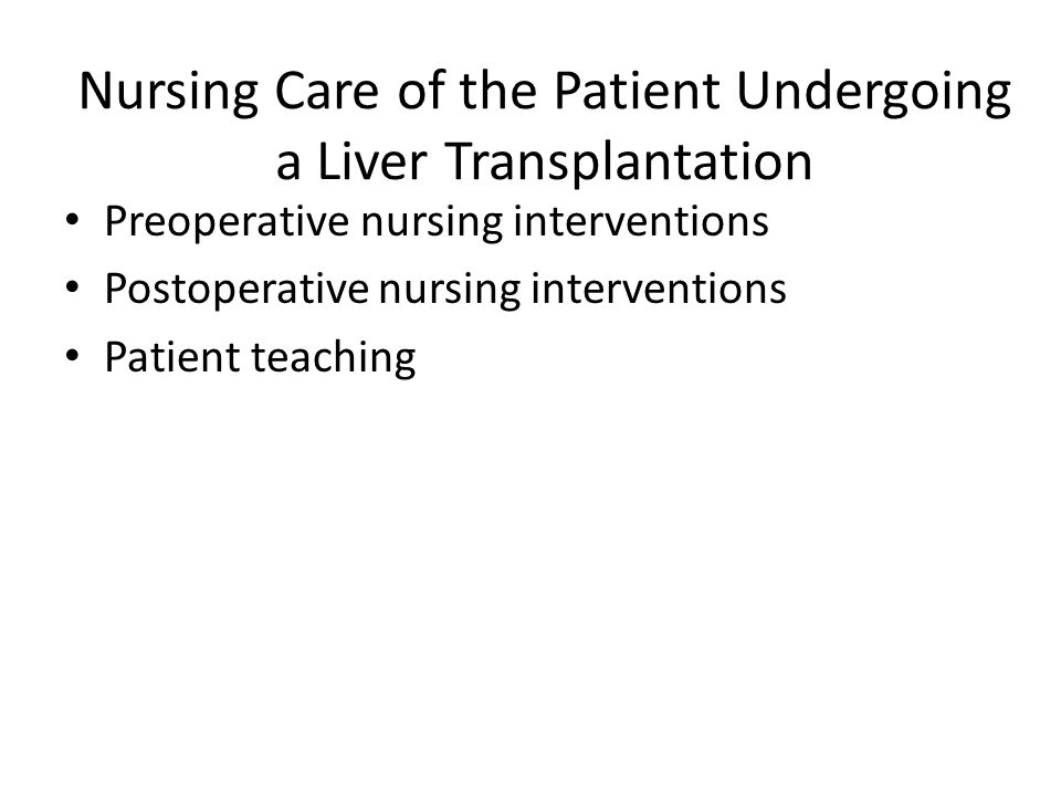Nursing Care of the Patient Undergoing a Liver Transplantation