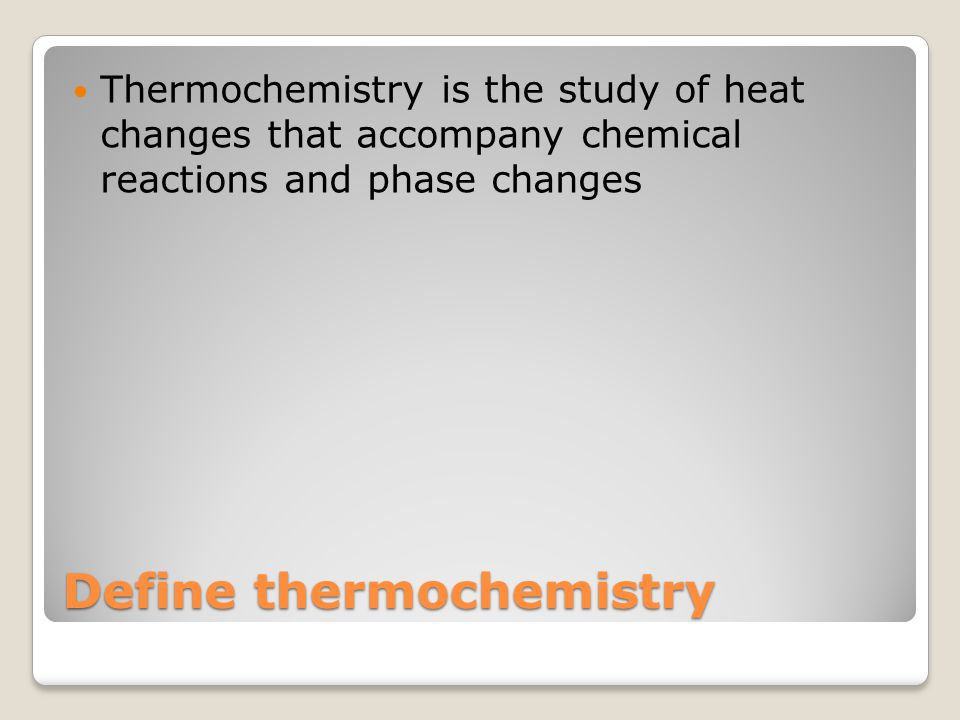 Define thermochemistry
