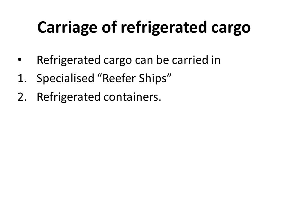 Carriage of refrigerated cargo