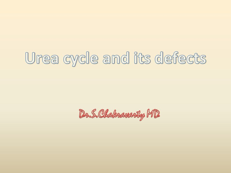 Urea cycle and its defects