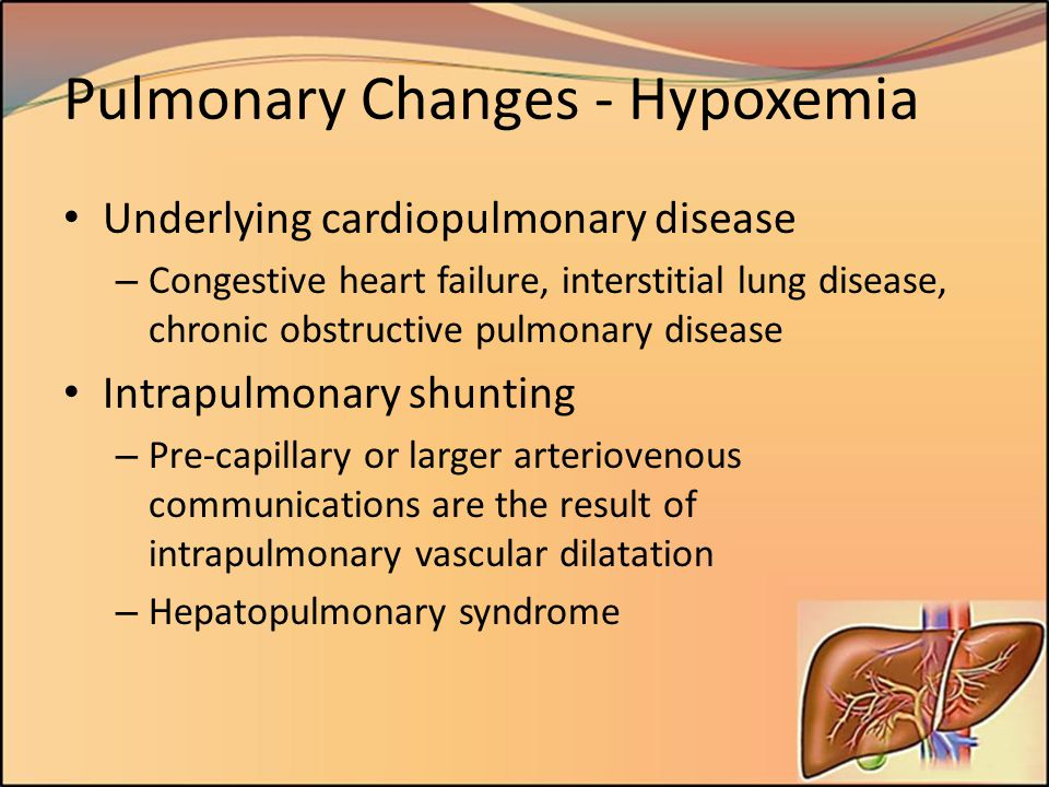 Pulmonary Changes - Hypoxemia