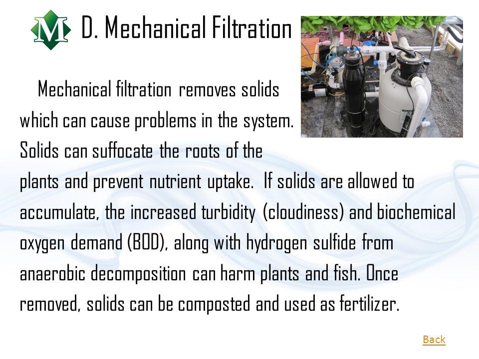 D. Mechanical Filtration