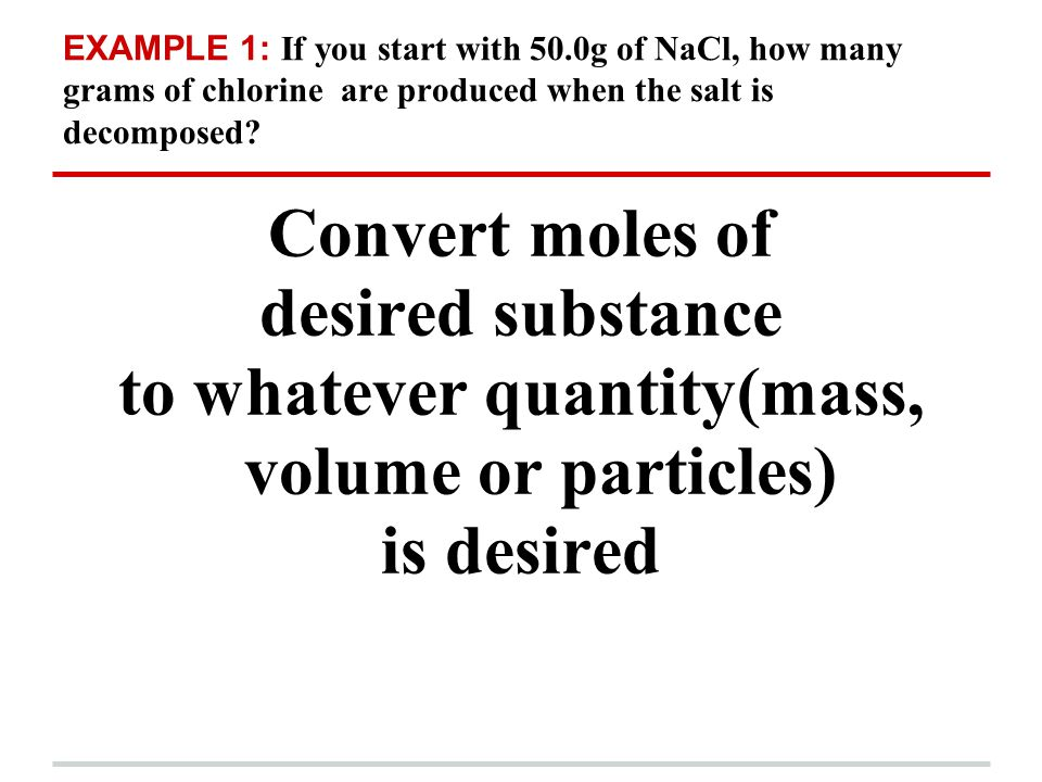 to whatever quantity(mass, volume or particles)