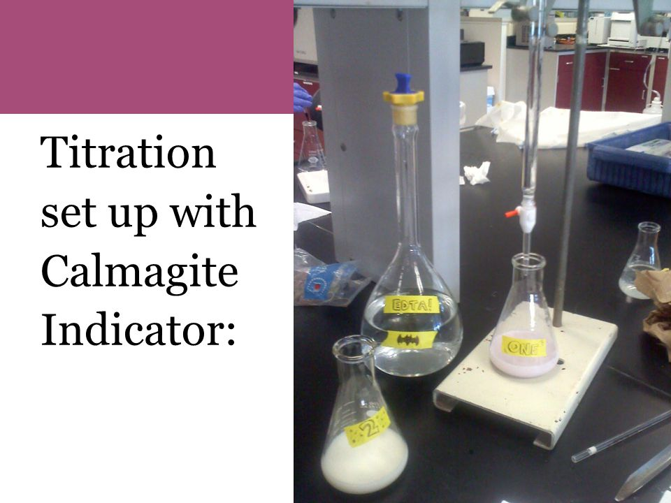 Titration set up with Calmagite Indicator: