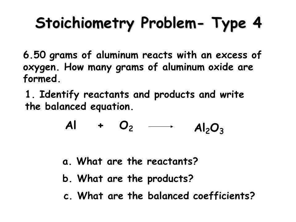 Stoichiometry Problem- Type 4